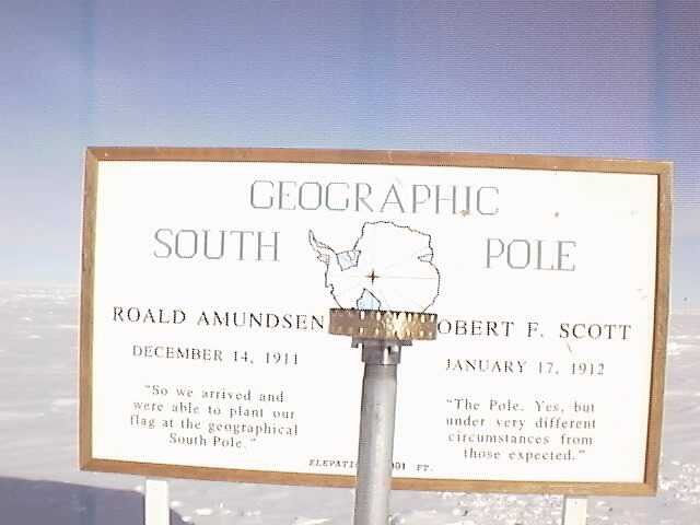 South Pole (the real one, not the silly ceremonial one)